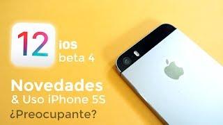 iOS 12 beta 4 Novedades & Uso en iPhone 5S ¿debería ir mejor?