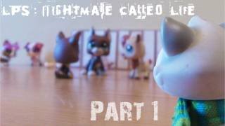 LPS: Nightmare Called Life - Part 1 [Life At School]