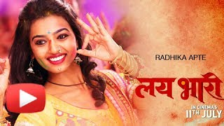 Radhika Apte Plays A Bindaas Girl In Lai Bhaari - Upcoming Marathi Movie - Riteish Deshmukh