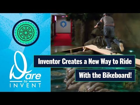 Dare to Invent - Bikeboard