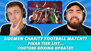 ANOTHER SIDEMEN CHARITY FOOTBALL MATCH?? - Whats Good Podcast Full Episode 58