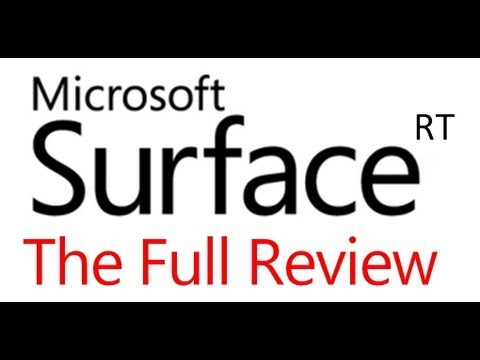 Microsoft Surface RT - The Full Review