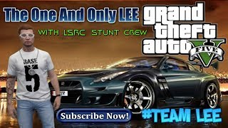 GTA V - STUNT RACE    PLAYLIST WITH LSRC CREW OPEN LOBBY COME JOIN US--