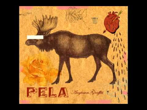 Pela - The Trouble With River Cities