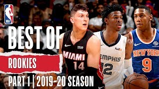 Best of Rookies | Part 1 | 2019-20 NBA Season