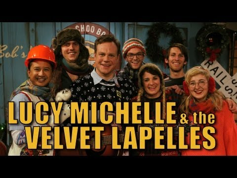 Lucy Michelle & the Velvet Lapelles on The Choo Choo Bob X-Mas Adventure!