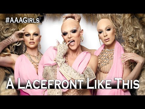 The AAA Girls - A Lacefront Like This