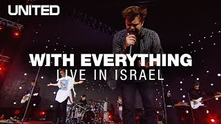 With Everything LIVE in Israel - Hillsong UNITED