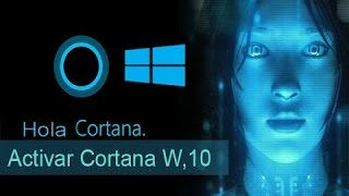 Windows 10 Como Activar Cortana  - América Latina [Análisis Completo]