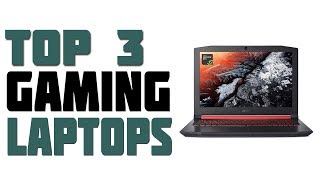 Top 3 Best Gaming Laptops Under $1000 2019