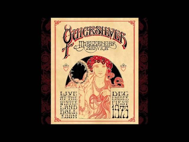 Quicksilver Messenger Service - Mojo (Live At The Winterland Ballroom December 1, 1973.)