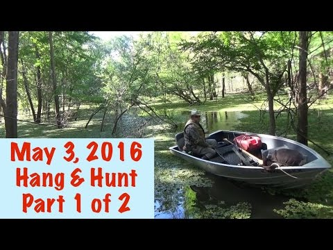May 3. 2016 Overnight Hang & Hunt Part 1 of 2