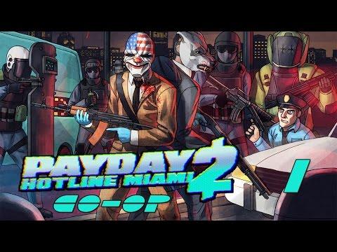 Payday 2 DLC Hotline Miami - Прохождение pt1