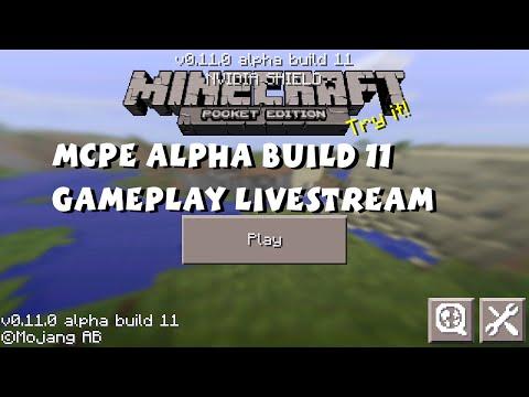 Minecraft Pocket Edition 0.11.0 Beta Livestream (Beta Test Alpha Build 11)
