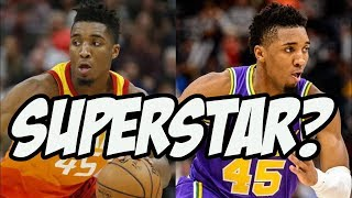 Will Donovan Mitchell Become A Superstar In His 3rd Season?