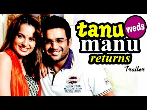 Tanu Weds Manu Official TRAILER RELEASES | Kangana Ranaut, R. Madhavan | Bollywood TRAILERS 2015