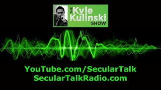 Secular Talk - The Kyle Kulinski Show - Extended Promo