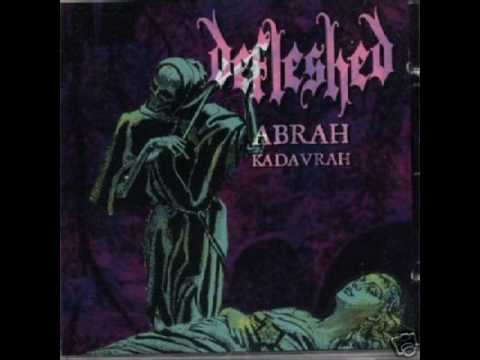 Defleshed - Abrah Kadavrah
