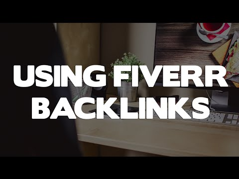 Why I Use El Cheapo Fiverr Backlinks