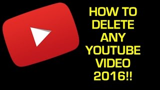 HOW TO DELETE ANY YOUTUBE VIDEO 2016!! Moparscape