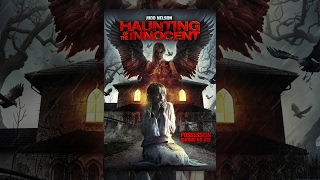 Download Haunting of the Innocent | Full Horror Movie 3Gp Mp4