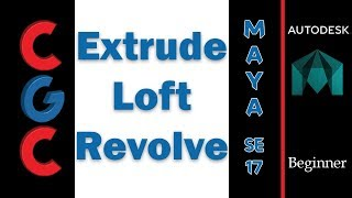 Autodesk Maya Tutorial - Surface Extrude, Loft and Revolve (Pt -01) - Session 17