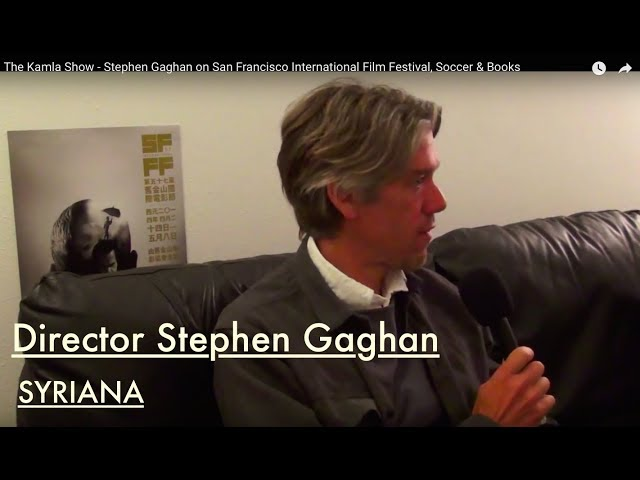 Stephen Gaghan on San Francisco Internatinal Film Festival, Soccer & Books