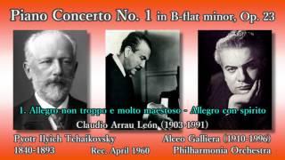 Tchaikovsky: Piano Concerto No. 1, Arrau & Galliera (1960) チャイコフスキー ピアノ協奏曲第1番 アラウ