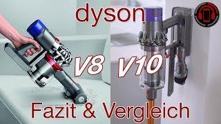 Dyson V8 vs V10 - Langzeittest Fazit und Vergleich [Deutsch/German]