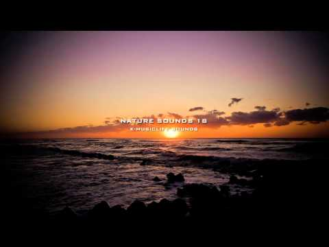 Nature Sound 18 - OCEAN WAVES / THE MOST RELAXING SOUNDS -