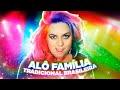 Paródia 24 horas por dia - Alô, família tradicional brasileira