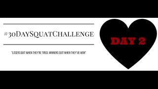 #30DaySquatChallenge Day 2