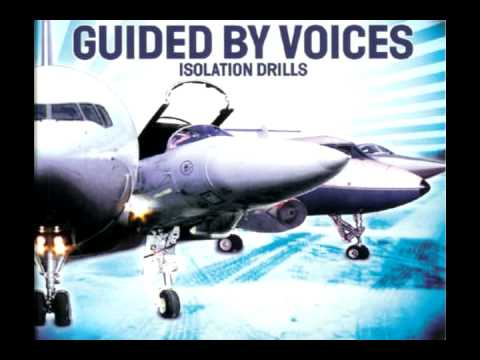 Guided By Voices - Sister, I Need Wine