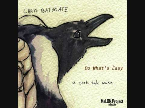 Chris Bathgate - Do Whats Easy