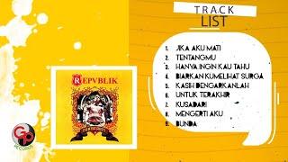 download lagu Repvblik - Punya Arti Full Album gratis