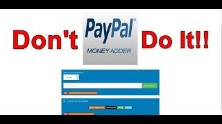 The Truth About PayPal Money Adder Tools