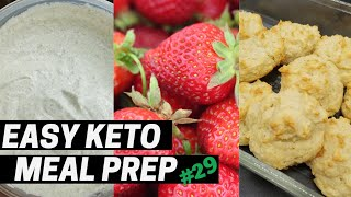 Easy Keto Meal Prep Ep. 29