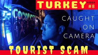 TOURIST TRAPS IN ISTANBUL: Caught on Camera (Taksim Square, Sultan Ahmet)