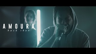 Amoura - Back Then (OFFICIAL MUSIC VIDEO)