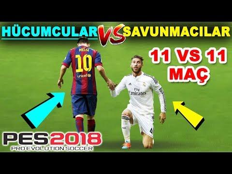 11 FORVET VS 11 DEFANS! | PES 2018 EFSANE MAÇ