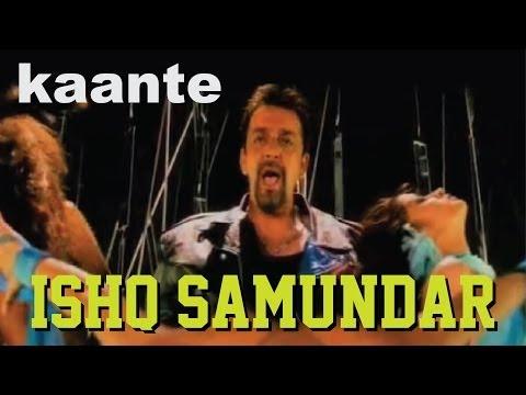 Kaante - Ishq Samundar