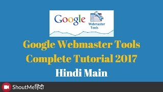 Google Webmaster Tools Kya Hai Aur Kaise Use Karte Hain - Hindi Tutorial 2019