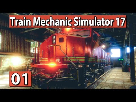TRAIN Mechanic Simulator 2017 #1 ► LOKs reparieren, wer war das? ► PREVIEW deutsch german