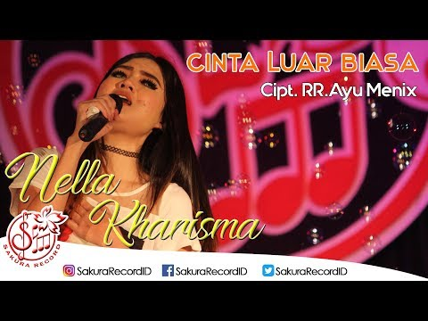 download lagu Nella Kharisma - Cinta Luar Biasa gratis