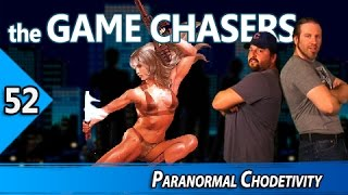 The Game Chasers Ep 52 - Paranormal Chodetivity