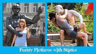 Funny Pictures with Statue