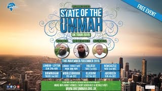 STATE OF THE UMMAH – UK TOUR 2015 – NOT TO BE MISSED!