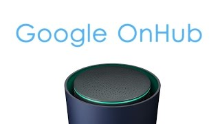 Google OnHub : Explained !