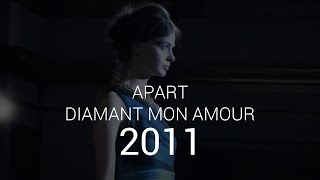 Diamant Mon Amour - inauguracja kampani 2011