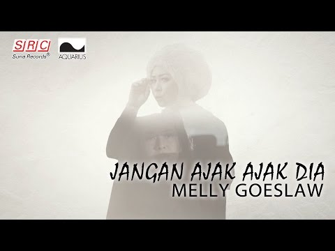 download lagu Melly Goeslaw - Jangan Ajak Ajak Dia(Official Music Video) gratis
